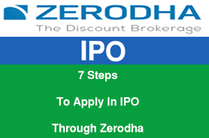 7 steps to apply in IPO through Zerodha
