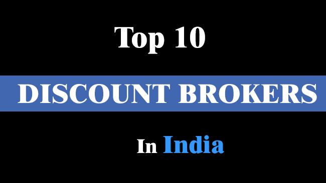 top 10 best discount brokers in India