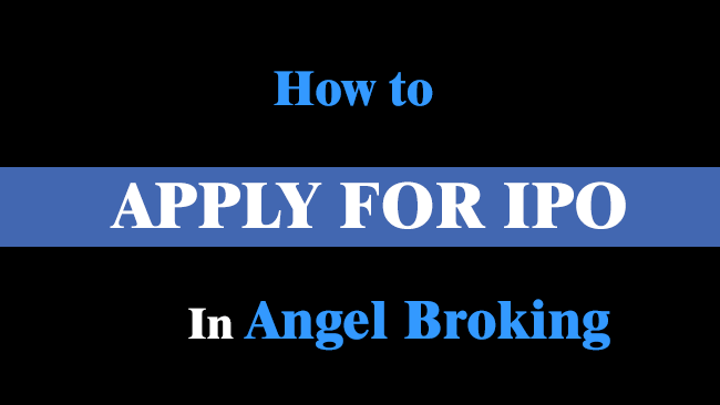 how to apply for IPO in angel broking