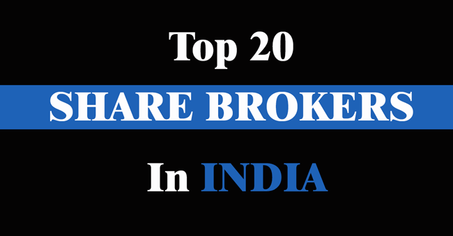 top 20 best share brokers in India
