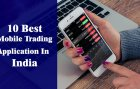 10 Best Mobile Trading App In India
