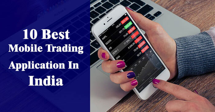 best mobile trading app in India